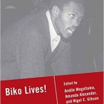 Biko and the Problematic of Presence by Frank B. Wilderson III