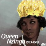 Queen Nzinga, brilliant legacy of decolonization