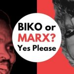 Blacks Can't Be Racist: Biko or Marx?